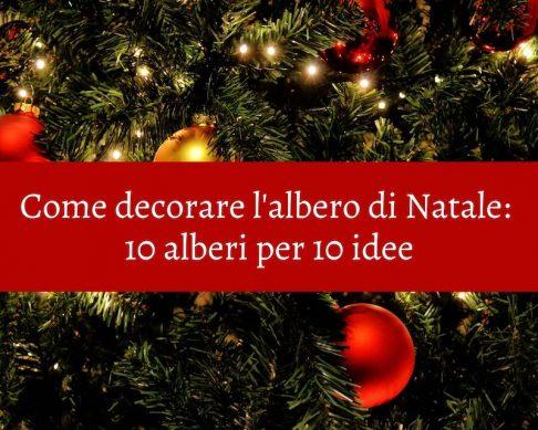 come decorare l'albero di Natale l'italienne blog